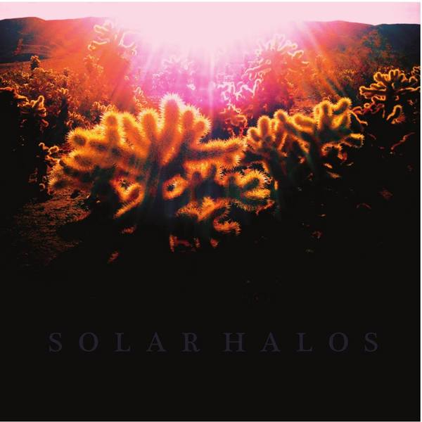 SOLAR HALOS, s/t cover