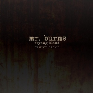 Cover MR. BURNS, flying blind