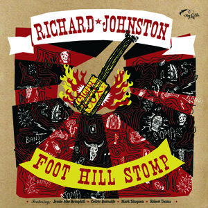 Cover RICHARD JOHNSTON, foot hill stomp