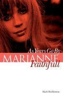 Cover MARK HODKINSON, marianne faithfull: as years go by