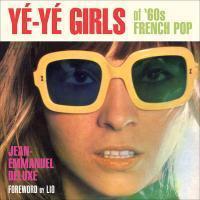 JEAN-EMMANUEL DELUXE, ye-ye girls of ´60s french pop cover