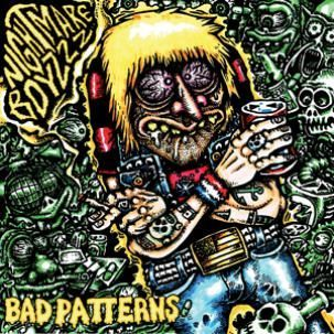 NIGHTMARE BOYZZZ, bad patterns cover