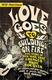 WILL HERMES, love goes to buildings on fire cover