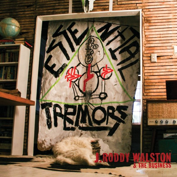 J. RODDY WALSTON & THE BUSINESS, essential tremors cover