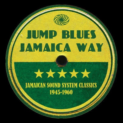 Cover V/A, jump blues jamaica way (1945-1960)