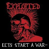 Cover EXPLOITED, let´s start a war