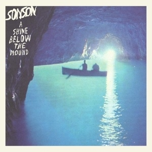 SONSON, a shine below the mound cover