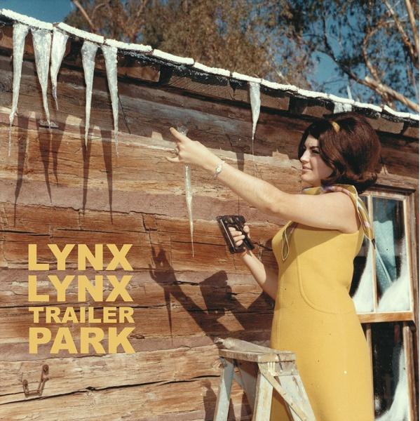 LYNX LYNX, trailer park cover