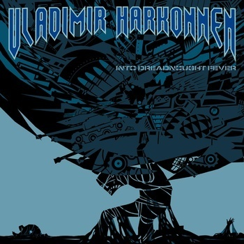 Cover VLADIMIR HARKONNEN, into dreadnought fever