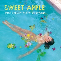 SWEET APPLE, golden age of glitter cover