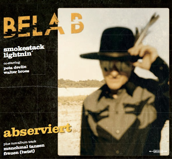 Cover BELA B & SMOKESTACK LIGHTNIN´, abserviert
