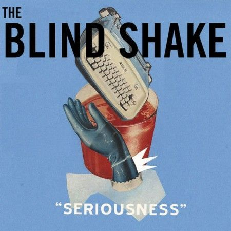 Cover BLIND SHAKE, seriousness