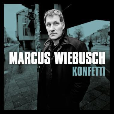 MARCUS WIEBUSCH, konfetti cover