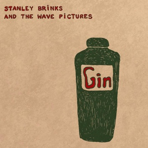 Cover STANLEY BRINKS AND THE  WAVE PICTURES, gin