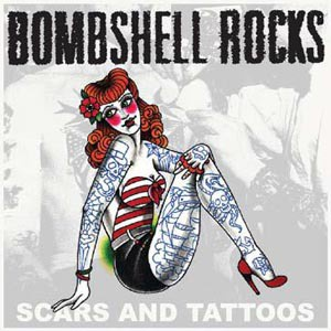 Cover BOMBSHELL ROCKS, scars and tattoos