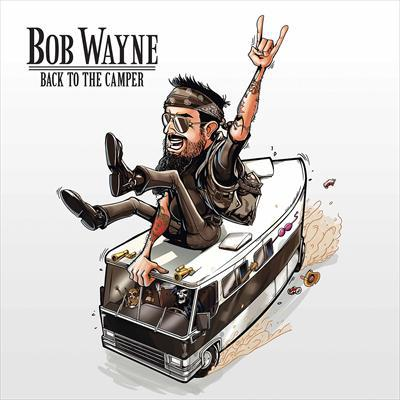 Cover BOB WAYNE, back to the camper