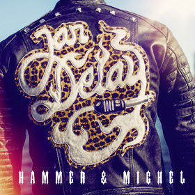 Cover JAN DELAY, hammer & michel