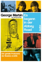 Cover GEORGE MARTIN, es begann in der abbey road