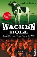 Cover ANDREAS SCHÖWE, wacken roll