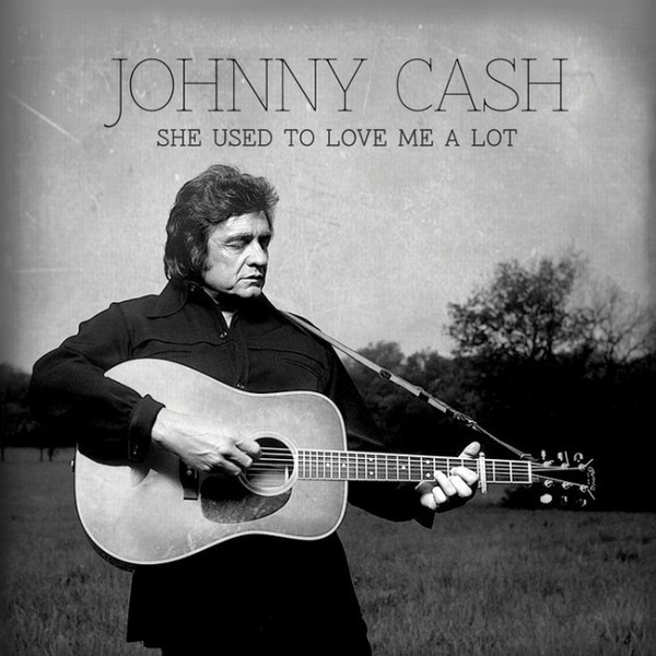 Cover JOHNNY CASH, she used to love me a lot