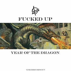 FUCKED UP, year of the dragon cover