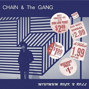 CHAIN AND THE GANG, minimum rock´n´roll cover