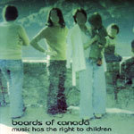 Cover BOARDS OF CANADA, music has the right