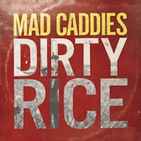 MAD CADDIES, dirty rice cover
