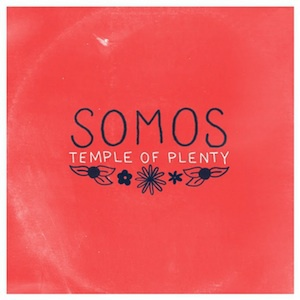 SOMOS, temple of plenty cover