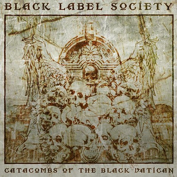 Cover BLACK LABEL SOCIETY, catacombs of the black vatican