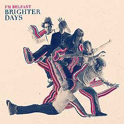 Cover FM BELFAST, brighter days