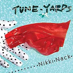 TUNE-YARDS, nikki nack cover