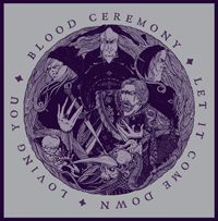 Cover BLOOD CEREMONY, let it come down