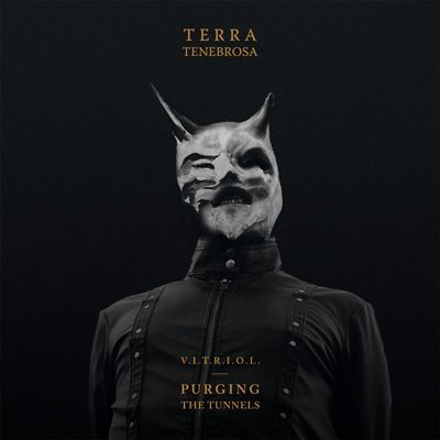 Cover TERRA TENEBROSA, v.i.t.r.i.o.l. - purging the tunnels