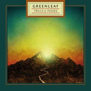 Cover GREENLEAF, trails & passes