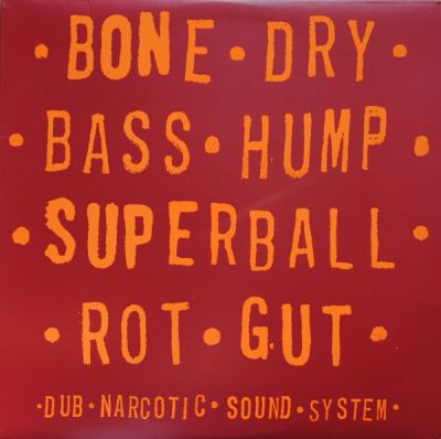 DUB NARCOTIC SOUND SYSTEM, bone dry cover