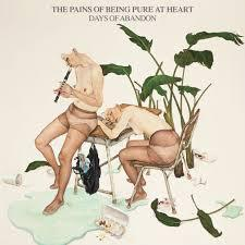 Cover PAINS OF BEING PURE AT HEART, days of abandon