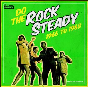 Cover V/A, do the rocksteady 1966-1968
