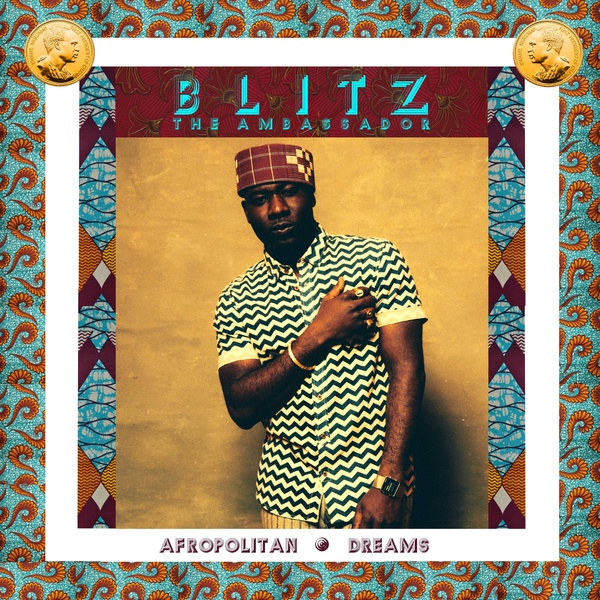 BLITZ THE AMBASSADOR, afropolitan dreams cover