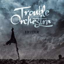 TROUBLE ORCHESTRA, heiter cover