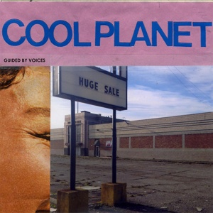 GUIDED BY VOICES, cool planet cover