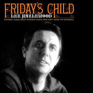 LEE HAZLEWOOD, friday´s child cover