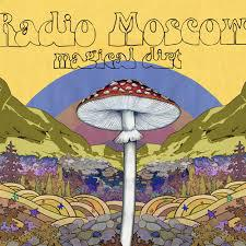 Cover RADIO MOSCOW, magical dirt