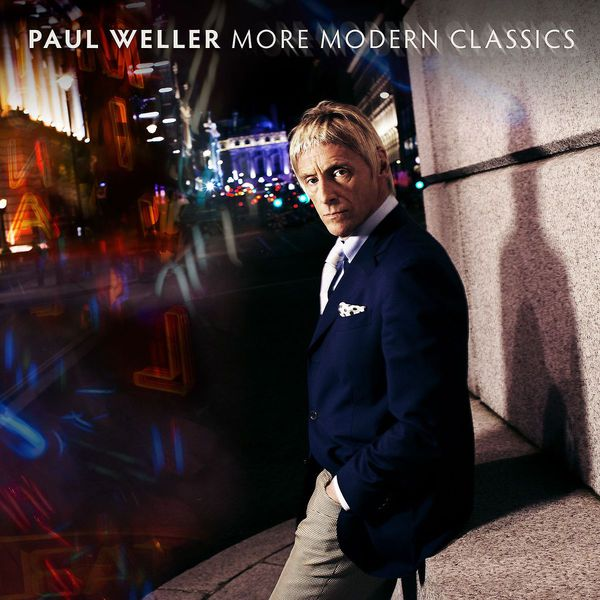 Cover PAUL WELLER, more modern classics