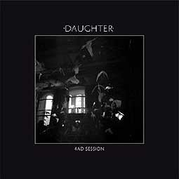 Cover DAUGHTER, 4AD sessions ep