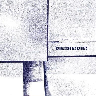 DIE! DIE! DIE!, s/t cover