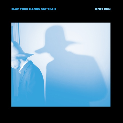CLAP YOUR HANDS SAY YEAH, only run cover