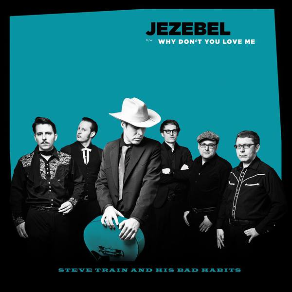 Cover STEVE TRAIN AND HIS BAD HABITS, jezebel
