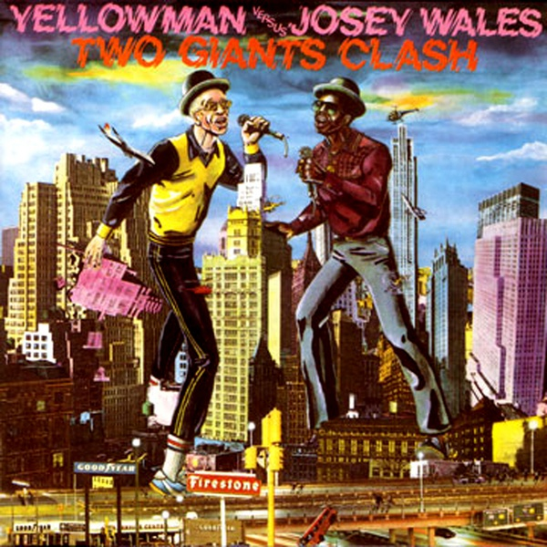 YELLOWMAN & JOSEY WALES, two giants clash cover