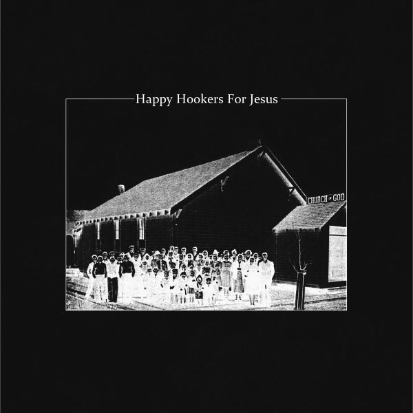 HAPPY HOOKERS FOR JESUS, s/t ep cover